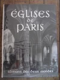 Yvan CHRIST / EGLISES DE PARIS / édition des deux mondes 1956