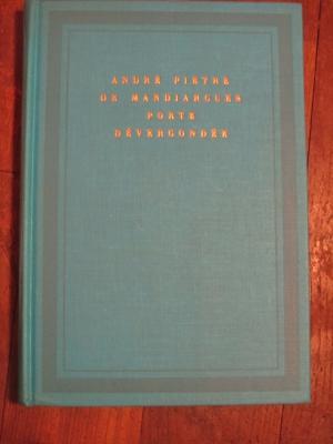 PIEYRE DE MANDRAGUE André / PORTE DEVERGONDEE  / GALLIMARD 1965  édition limitée