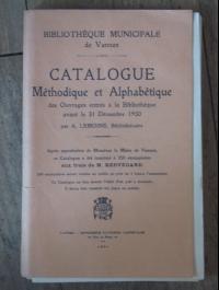 LEMOINE / CATALOGUE METHODIQUE ET ALPHABETIQUE DES OUVRAGES ENTRES A LA BIBLIOTHEQUE DE VANNES AVANT LE 31/12/1930