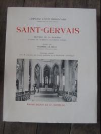 BROCHARD Louis (chanoine) / SAINT-GERVAIS histoire de la paroisse / FIRMIN DIDOT 1950