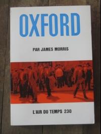 MORRIS James / OXFORD / L'AIR DU TEMPS 230  1969