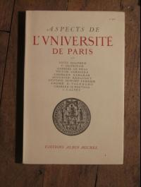 COLLECTIF / ASPECTS DE L'UNIVERSITE DE PARIS  / ALBIN MICHEL 1949