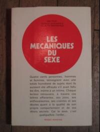 GREENWALD Harold et Ruth / LES MECANIQUES DU SEXE / PENSEE MODERNE 1973