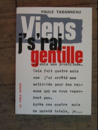 Paule TABANNEAU / VIENS J'S'RAI GENTILLE / LA TABLE RONDE 1966