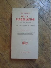 MEIBOMIUS / DE L'UTILITE DE LA FLAGELLATION DANS LA MEDECINE et DANS LES PLAISIRS DU MARIAGE