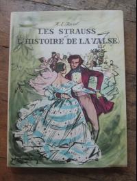 Heinrich Eduard JACOB / LES STRAUSS ET L'HISTOIRE DE LA VALSE / CORREA  1955