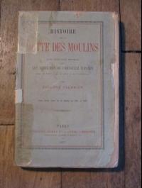 Edouard FOURNIER / HISTOIRE DE LA BUTTE DES MOULINS / 1877