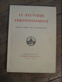 COLLECTIF /  LE NEUVIEME ARRONDISSEMENT / FIRMIN DIDOT 1939