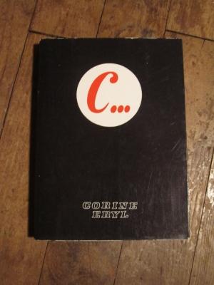 Corine ERYL /  C...     Cahiers et récits vécus / GEMMA 1969