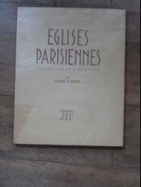Yvan CHRIST / EGISES PARISIENNES ACTUELLES ET DISPARUES / TEL 197
