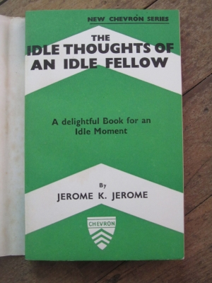 Jerome K. JEROME / THE IDLE THOUGHTS OF AN IDLE FELLOW / QUEENSWAY 1939