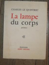 A LAMPE DU CORPS CHARLES LE QUINTREC 1962 ENVOI DE L'AUTEUR