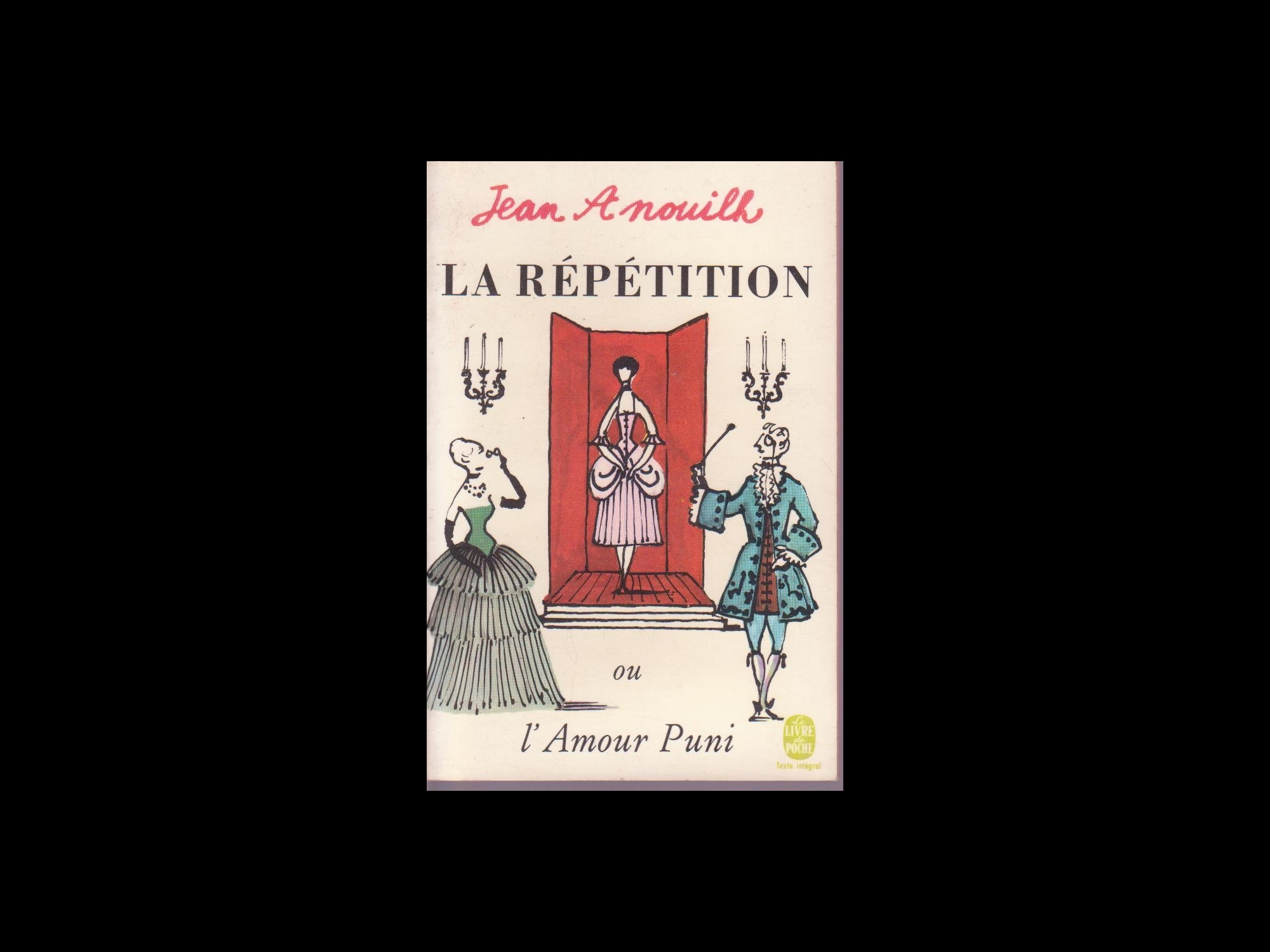 La Repetition Ou L U0026 39 Amour Puni Jean Anouilh La Table Ronde