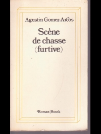 AGUSTIN GOMEZ ARCOS SCENE DE CHASSE (furtive) STOCK 1978