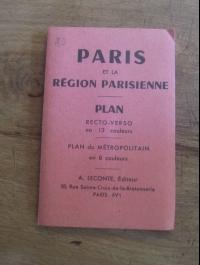 PARIS ET LA REGION PARISIENNE / PLAN RECTO-VERSO EN 13 COULEURS / LECONTE 1950