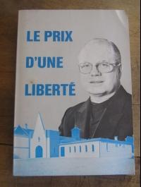 Jean SAINT-CLAIR / LE PRIX D'UNE LIBERTE / AUTOEDITION 1980