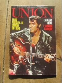 UNION / Mai 1978 / ELVIS: LE DEMON DU SEXE / L'AMOUR SADIQUE / TBE