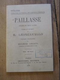 R. LEONCAVALLO / PAILLASSE - drame en 2 actes / CHOUDENS 1932