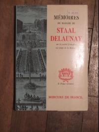 MEMOIRES DE MADAME DE STAAL DELAUNAY Mercure de France 1970