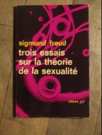 Freud  trois essais sur la théorie de la sexualité  nrf  1962