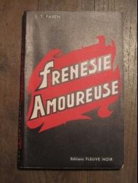 """S.T. FAXEN FRENESIE AMOUREUSE  FLEUVE NOIR """"à la flamme""""  1951"""