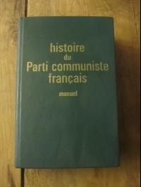 HISTOIRE DU PARTI COMMUNISTE FRANCAIS / EDITIONS SOCIALES 1964