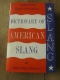 WENTWORTH and FLEXNER / DICTIONARY OF AMERCAN SLANG / HARRAP 1960
