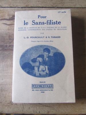 FOURCAULT TABARD / POUR LE SANS FILISTE GUIDE DE L'AMATEUR / DUNOD 1943