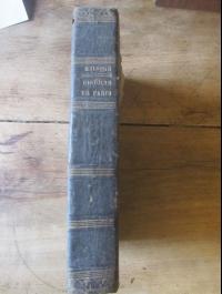 MEINDRE J. / HISTOIRE DE PARIS ET DE SON INFLUENCE EN EUROPE / DENTU 1855