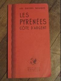 LES GUIDES ROUGES  BANETON/THIOLIER  PYRENEES COTE D'ARGENT
