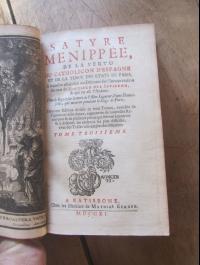 SATYRE MENIPPEE DE LA VERTU DU CATHOLICON D'ESPAGNE / MATHIAS KERNER 1711