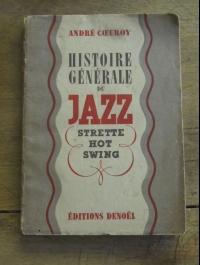COEUROY André / HISTOIRE GENERALE DU JAZZ / DENOEL 1942