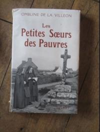 Ombline de la VILLEON / LES PETITES SOEURS DES PAUVRES  / GRASSET  1956