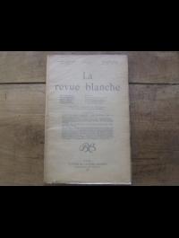 La revue blanche  Tome XXV N° 183    1901