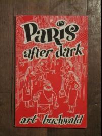 Art BUCHWALD / PARIS AFTER DARK / NEW YORK HERALD TRIBUNE / LOU MYERS