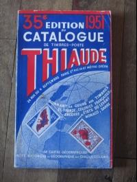 THIAUDE / CATALOGUE DE TIMBRES POSTE - France - colonies... / 1951