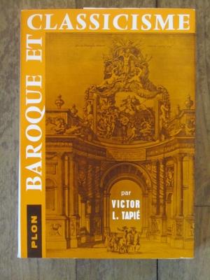 Victor TAPIE / BAROQUE ET CLASSICISME /  PLON 1957