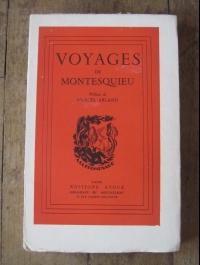 VOYAGES de MONTESQUIEU / préface de Marcel ARLAND / STOCK 1943