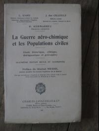CILLEULS IZARD KERMARREC / LA GUERRE AERO-CHIMIQUE ET LES POPULATIONS CIVILES / 1937