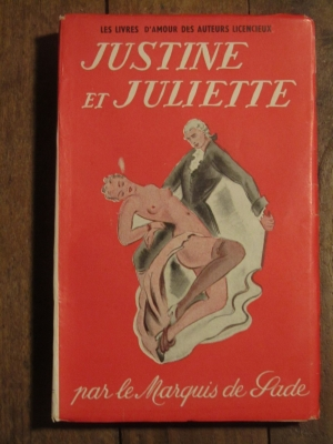 SADE / JUSTINE ET JULIETTE / ZOLOE et ses ACOLYTES / SCHMID 1949