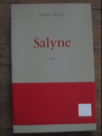 BRUNOY Clément / SALYNE / LE RAYON D'OR 1969 / état neuf!