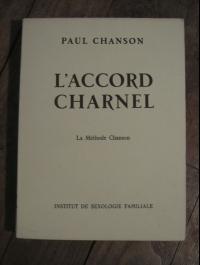 Paul CHANSON / L'ACCORD CHARNEL / INSTITUT DE SEXOLOGIE FAMILIALE