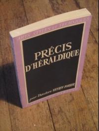 VEYRIN-FORRER / PRECIS D'HERALDIQUE / ARTS - STYLES ET TECHNIQUES 1951