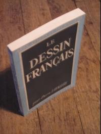 Pierre LAVALLE / LE DESSIN FRANCAIS / ARTS - STYLES ET TECHNIQUES 1948