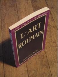 Louis REAU / L'ART ROUMAIN / ARTS - STYLES ET TECHNIQUES 1947