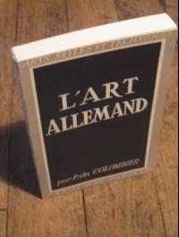 DU COLOMBIER / / L'ART ALLEMAND / ARTS - STYLES ET TECHNIQUES 1946