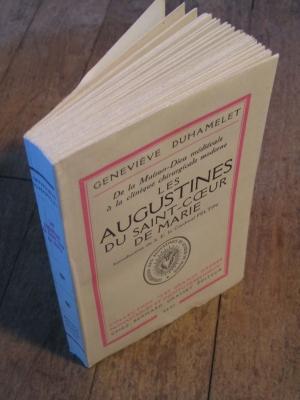 DUHAMELET / LES AUGUSTINES DU SACRE COEUR DE MARIE / 1955