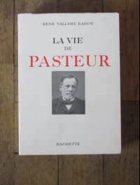 René VALLERY-RADOT / LA VIE DE PASTEUR / HACHETTE 1962