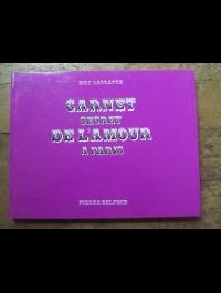 LAGRANGE BELFOND / CARNET SECRET DE L'AMOUR A PARIS / 1969