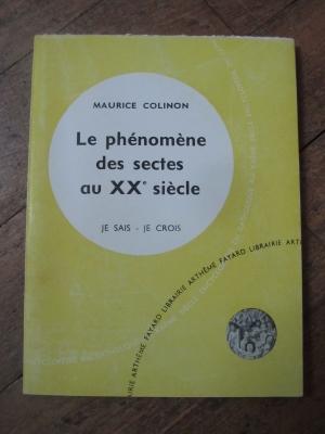 Maurice COLINON / LE PHENOMENE DES SECTES AU XXème SIECLE / 1959